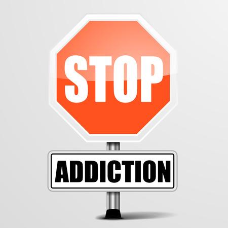 drug abuse: detailed illustration of a red stop Addiction sign,  vector Illustration