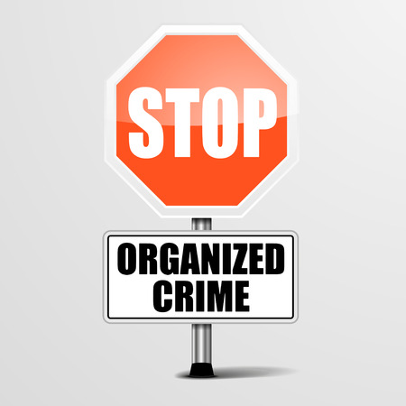 organized crime: detailed illustration of a red stop organized crime sign, vector