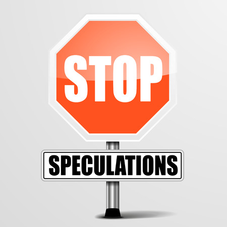 speculating: detailed illustration of a red stop Speculations sign, eps10 vector