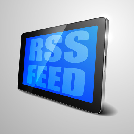 feed: detailed illustration of a tablet computer device with rss feed text, eps10 vector