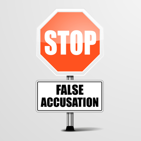 accusation: detailed illustration of a red stop False Accusation sign, eps10 vector
