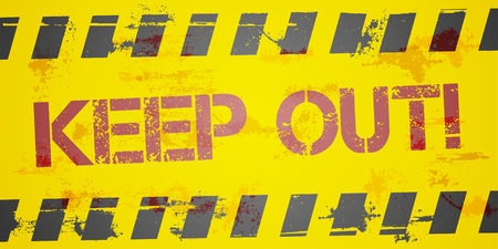 keep out: detailed illustration of a grungy Keep Out background, eps10 vector