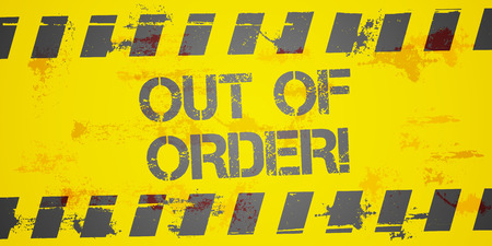 out of order: detailed illustration of a grungy Out of Order background, eps10 vector