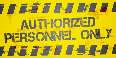 authorized: detailed illustration of a grungy Authorized Personnel Only background, eps10 vector
