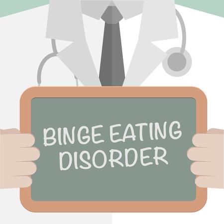 binge: minimalistic illustration of a doctor holding a blackboard with Binge Eating Disorder text,   vector Illustration