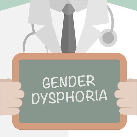 trans gender: minimalistic illustration of a doctor holding a blackboard with Gender Dysphoria text