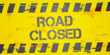 road closed: detailed illustration of a grungy Road closed Construction background