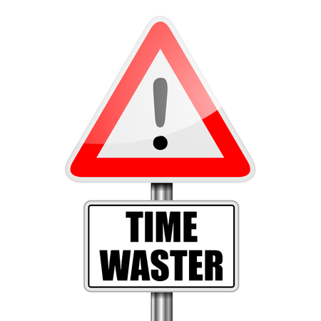 waster: detailed illustration of a red attention Time Waster sign Illustration