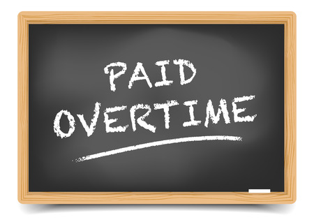 overtime: detailed illustration of a blackboard with Paid Overtime text, gradient mesh included