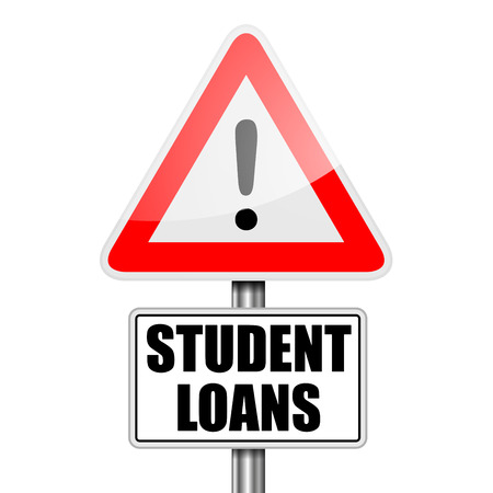loans: detailed illustration of a red attention Student Loans sign