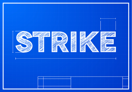 architect drawing: detailed illustration of a strike text on a blueprint background