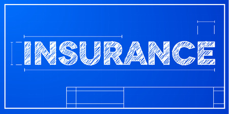 architect: detailed illustration of a Insurance text on a blueprint background