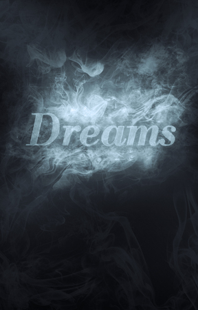 Dreams become into smoke. Poster