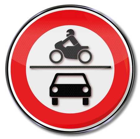 Traffic sign ban on motorcycles and cars