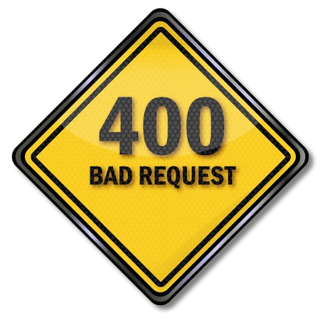 file not found: Sign 400 bad request Illustration