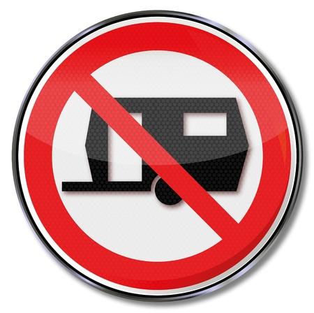 caravans: Prohibition sign for caravans