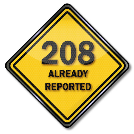 reported: Computer sign  plate 208 Already Reported