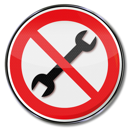 turn screw: Prohibition sign for the wrench and repair itself