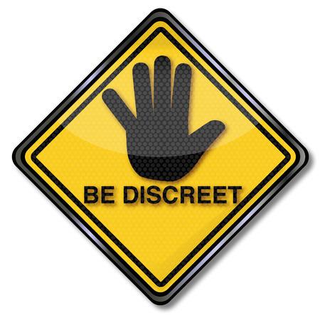 Sign be discreet