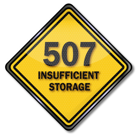 insufficient: Computer sign protection 507 Insufficient Storage