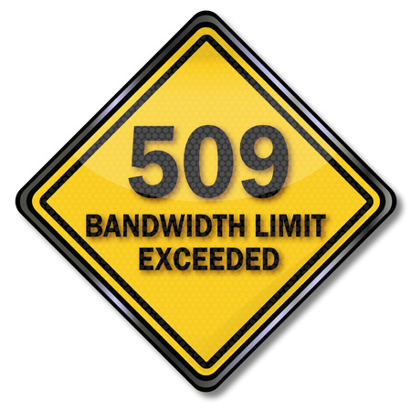 Computer sign computer Protection 509 bandwidth limit exceeded