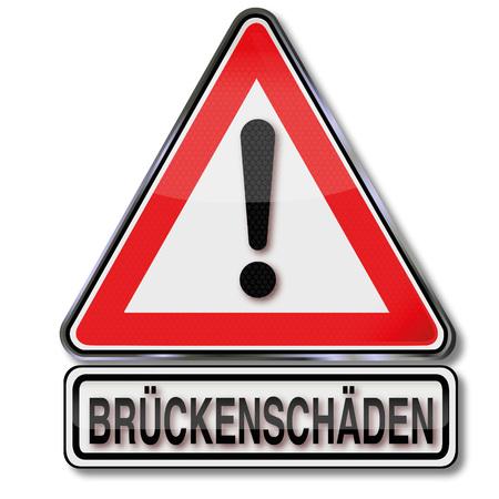 Traffic sign with caution bridge damage