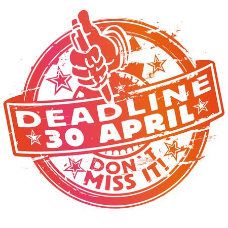 stamped: Rubber stamp deadline deadline April 30th Illustration