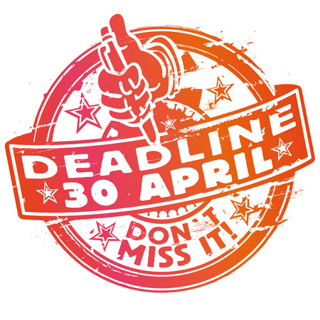 Rubber stamp deadline deadline April 30th Illustration