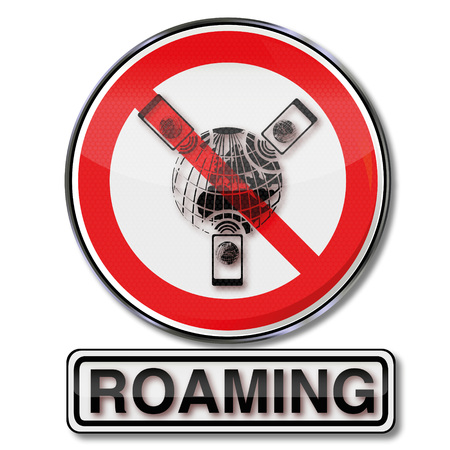 roaming: Prohibition sign for roaming and roaming costs