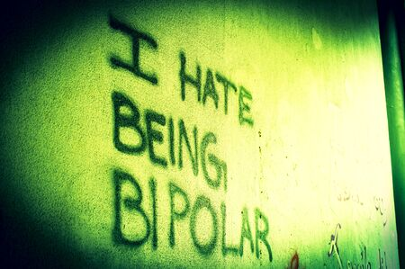 Graffiti with inscription in English I Hate being bipolar