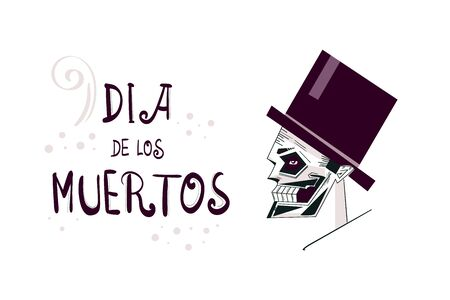 digital flat illustration with text and text dedicated to the Day of the Dead. Can be also used for voodoo theme (or image of Baron Samedi) or Halloween.