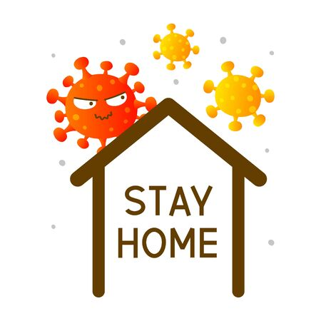Coronavirus cartoon characters surround house with text stay home - concept of self isolation