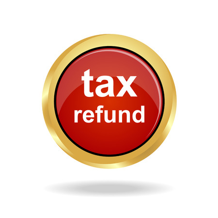 refund: Tax Refund The red button ; Vector illustration Illustration