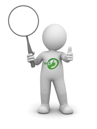 assent: 3D Character and Success saying yes holding a board or a magnifying glass
