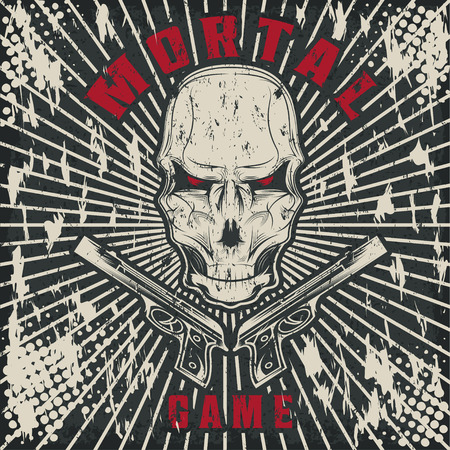 mortal: mortal game illustration with skull and guns