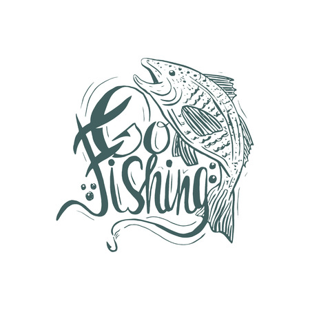 spawning: Hand drawn vintage quote :Go fishing. Hand-lettering template. Quote can be used as a print, t-shirts, bags, greeting cards,poster etc.