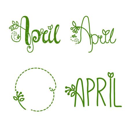 Set of hand drawn lettering text  Aprilwith leaves Ilustração