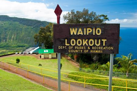 big island: Waipio valley lookout sign on Hawaii Big Island