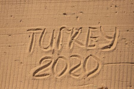 L'inscription sur le sable jaune TURQUIE 2020