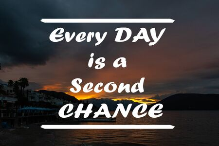 Inspirational motivational quote - Everyday is a second chance. With image background of dramatic sunrise sky light peeking behind the clouds over the sea.
