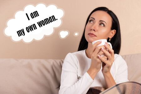 Inspirational quotes, female thoughts. I am my own woman.