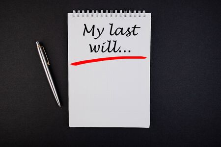 My Last Will text on note pad with pen Banco de Imagens