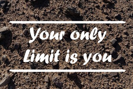 Citation typographique inspirante - Votre seule limite, c'est vous