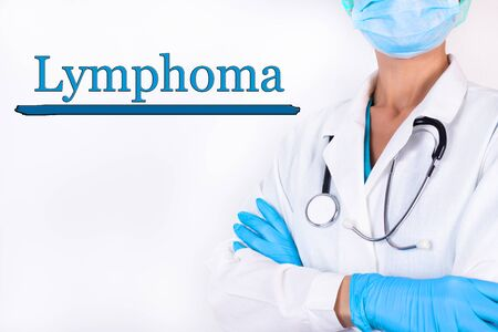 Doctor in medical clothes on a light background with the text Lymphoma. Medical concept. Banco de Imagens