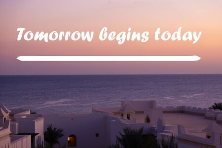 Inspirational quote poster - tomorrow begins today. Success motivation. Archivio Fotografico