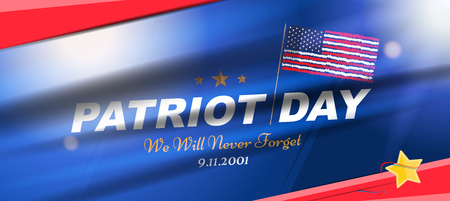 Patriot Day september 11. 2001 We will never forget. Poster template with typography and USA Flag. Banner for the day of memory of the American people. Flat element EPS 10. Illustration
