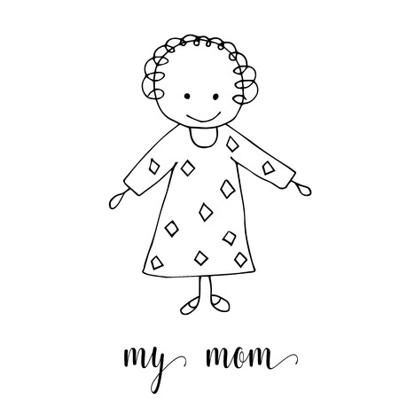 Childrens drawing a mother. The template for the painting. Hand drawn mom in a funny kids style. Cartoon. Doodles. Vector illustration isolated on white background.
