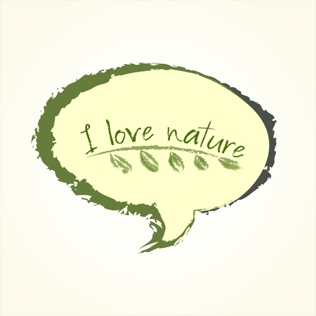 I love nature sign inside floral speech bubble isolated over white