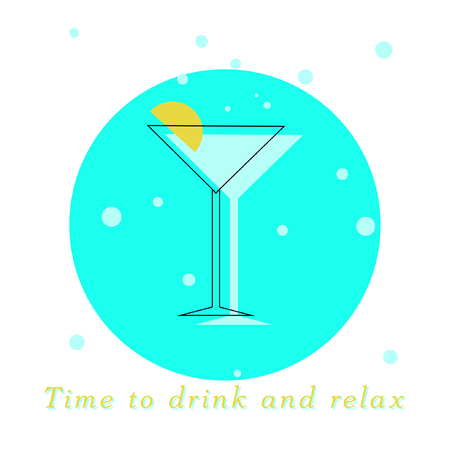 Colorful cocktail glass silhouette with lettering. Time to drink and relax inscription. Vector illustration Illustration