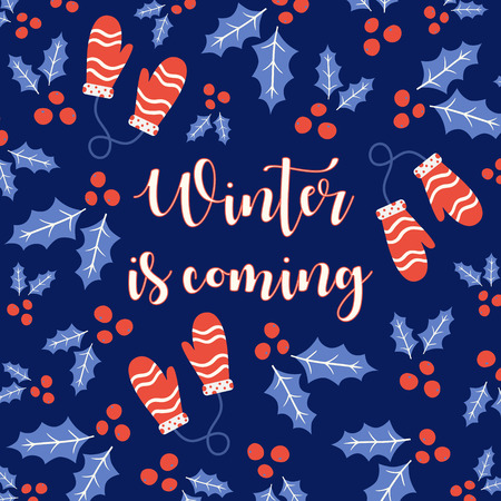 Winter is coming greeting card with mittens. Vector illustration